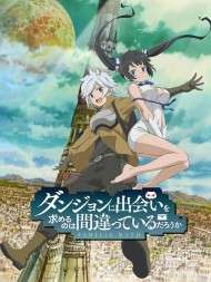 Is It Wrong to Try to Pick Up Girls in a Dungeon (2017)