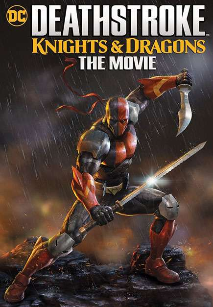 Deathstroke: Knights & Dragons: The Movie (2020)