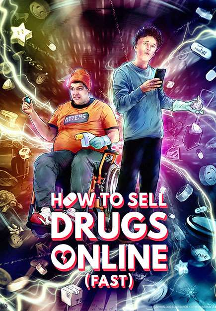 How To Sell Drugs Online (Fast) (Season 1) (2019)