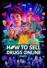 How To Sell Drugs Online (Fast) (Season 2) (2020)