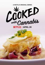 Cooked with Cannabis (Season 1) (2020)