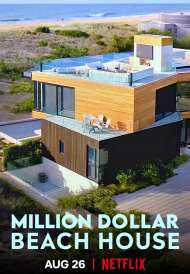 Million Dollar Beach House (Season 1) (2020)