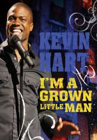 Kevin Hart: I'm a Grown Little Man (2009)