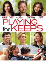 Playing for Keeps (2013)