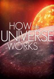 How the Universe Works (Season 3) (2014)