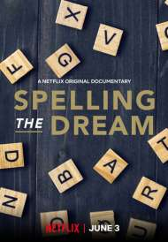 Spelling the Dream (2018)