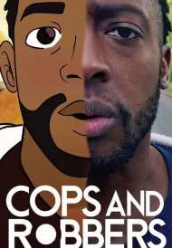 Cops and Robbers (2020)